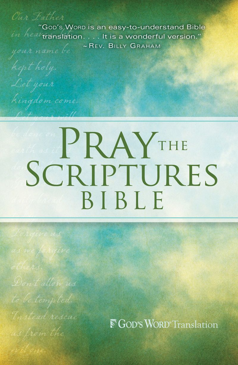 Pray the Scriptures Bible by Kevin Johnson